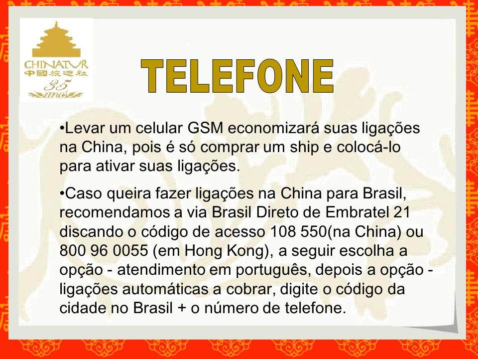 Levar um celular GSM economizará suas ligações na China, pois é só comprar um ship e colocá-lo para ativar suas ligações. Caso queira fazer ligações n