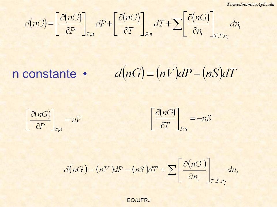 Termodinâmica Aplicada EQ/UFRJ n constante