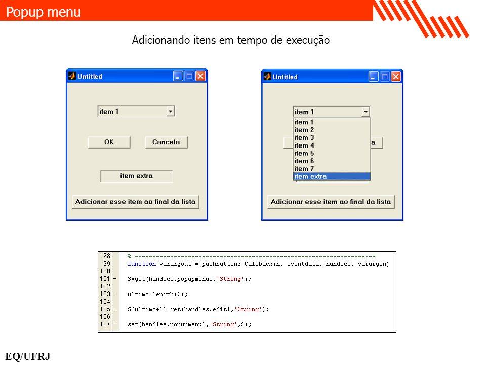 Popup menu EQ/UFRJ Adicionando itens em tempo de execução