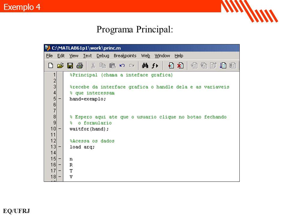 EQ/UFRJ Programa Principal: Exemplo 4