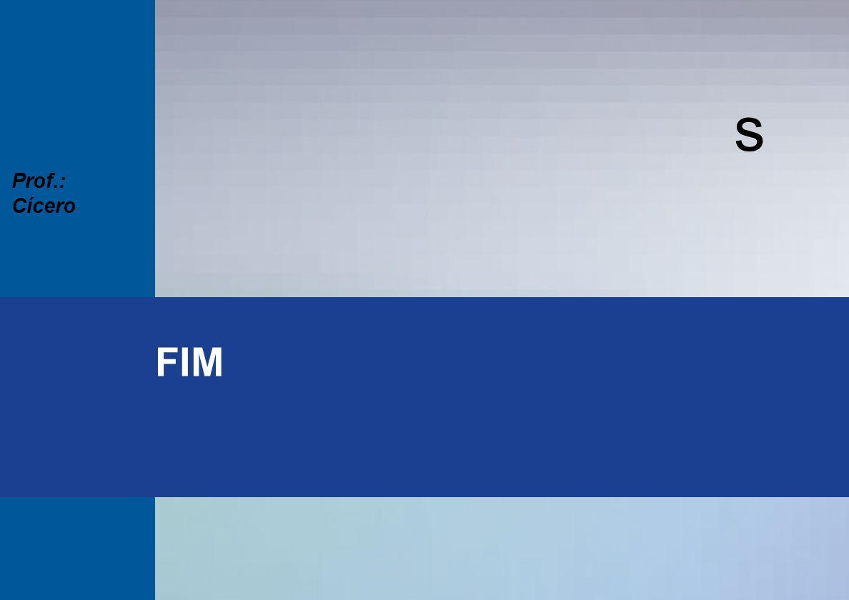 s Seminários Técnicos 2003 Prof.: Cícero s FIM Prof.: Cícero
