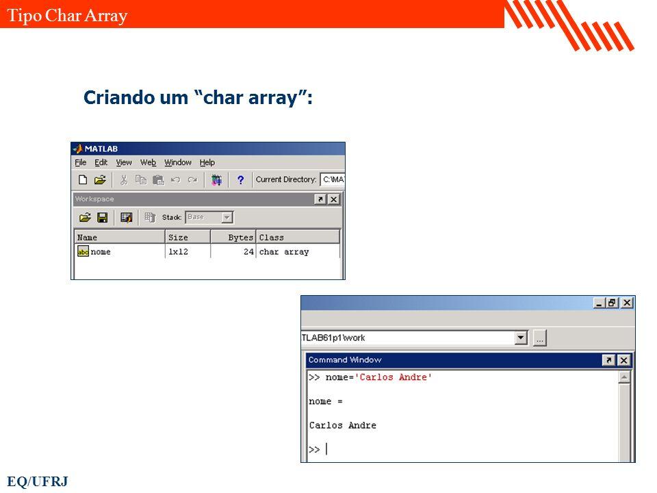EQ/UFRJ Criando um char array: Tipo Char Array