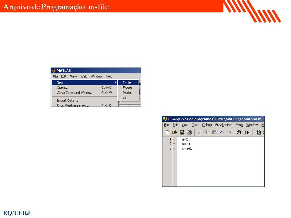EQ/UFRJ Arquivo de Programação: m-file