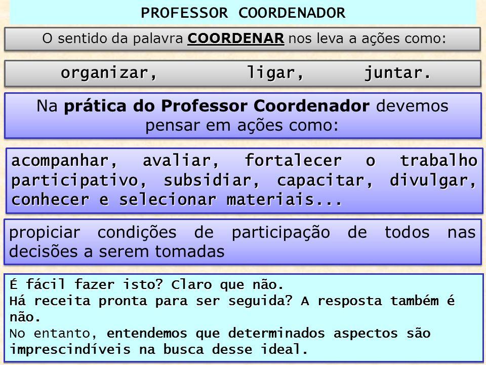 PC FORMADOR APRENDIZ Ensina melhor quem se propõe a aprender