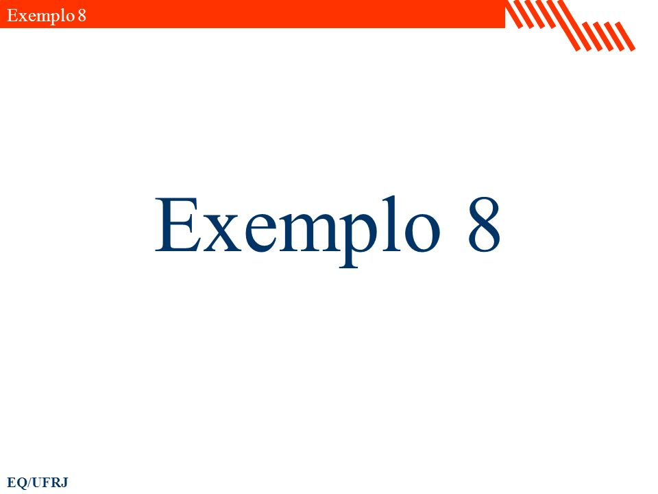EQ/UFRJ Exemplo 8