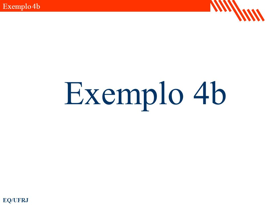 EQ/UFRJ Exemplo 4b