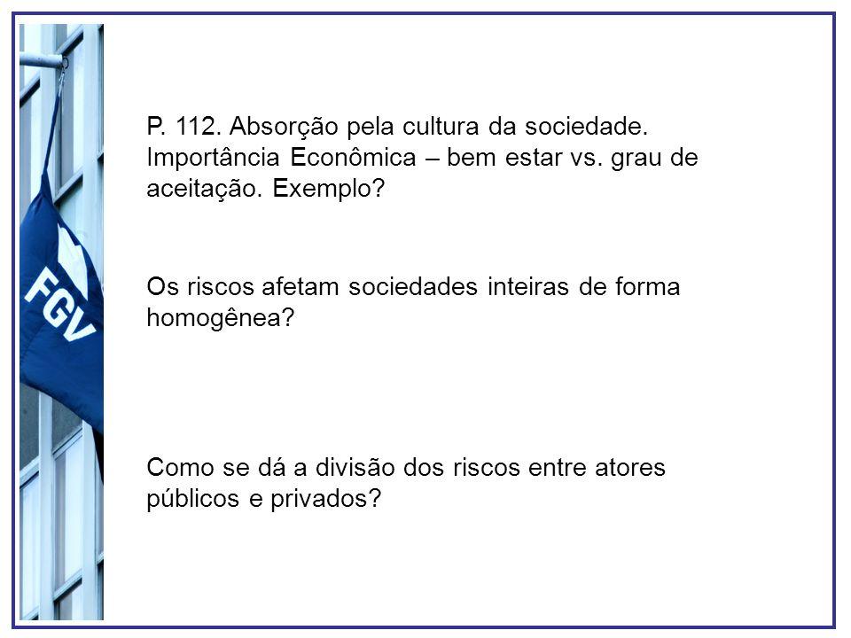 P.115. Como a transparência se relaciona com o grau de desconfiança das sociedades.