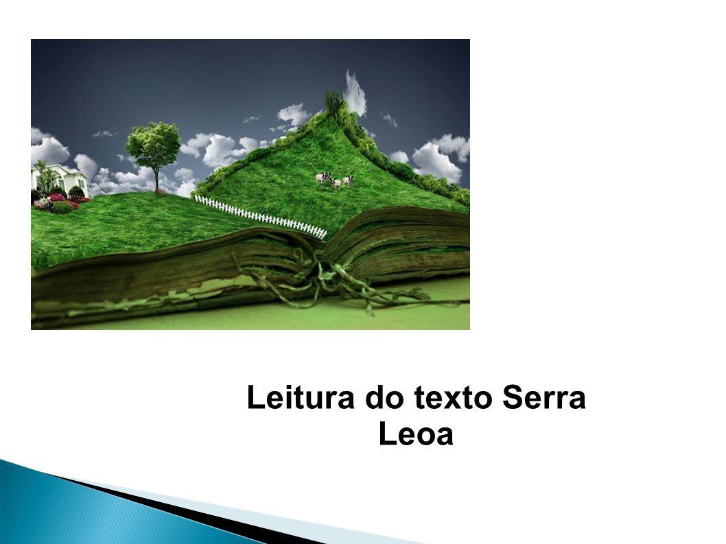 Leitura do texto Serra Leoa