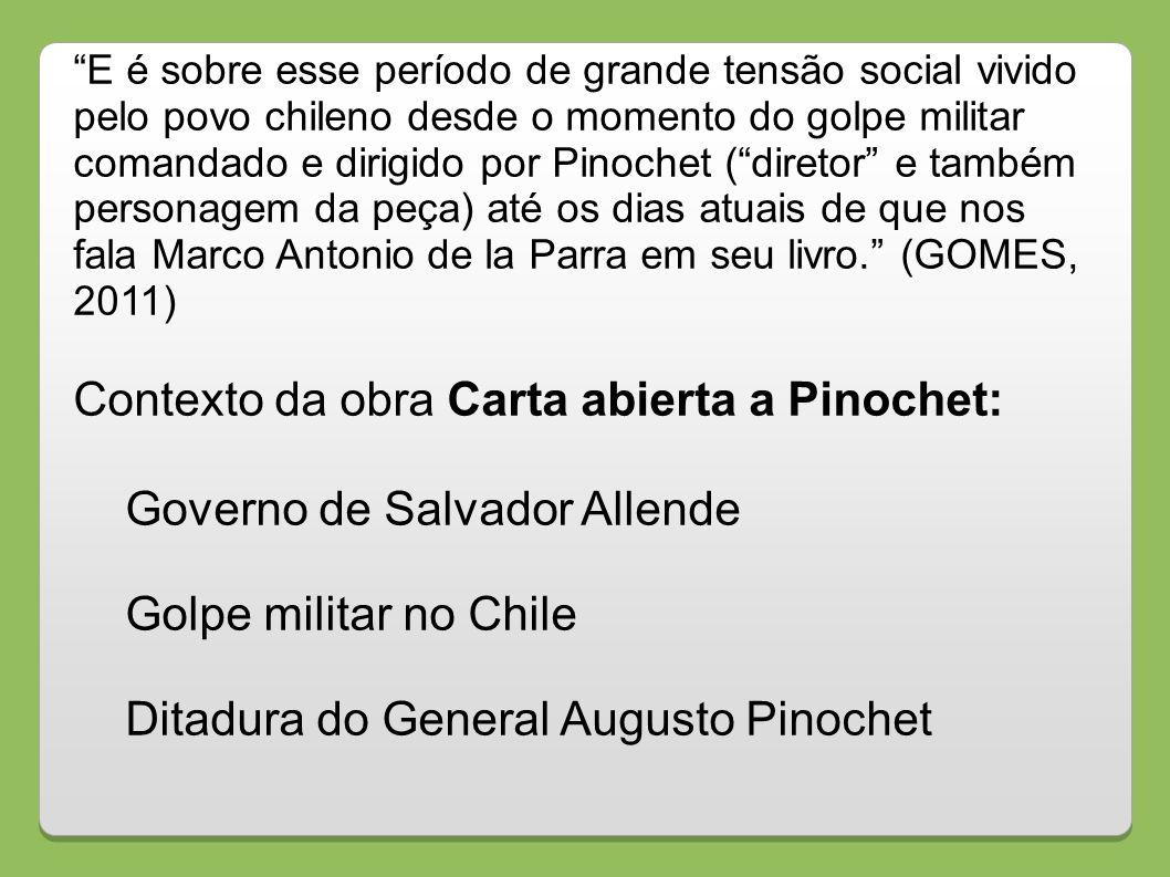 E é sobre esse período de grande tensão social vivido pelo povo chileno desde o momento do golpe militar comandado e dirigido por Pinochet (diretor e