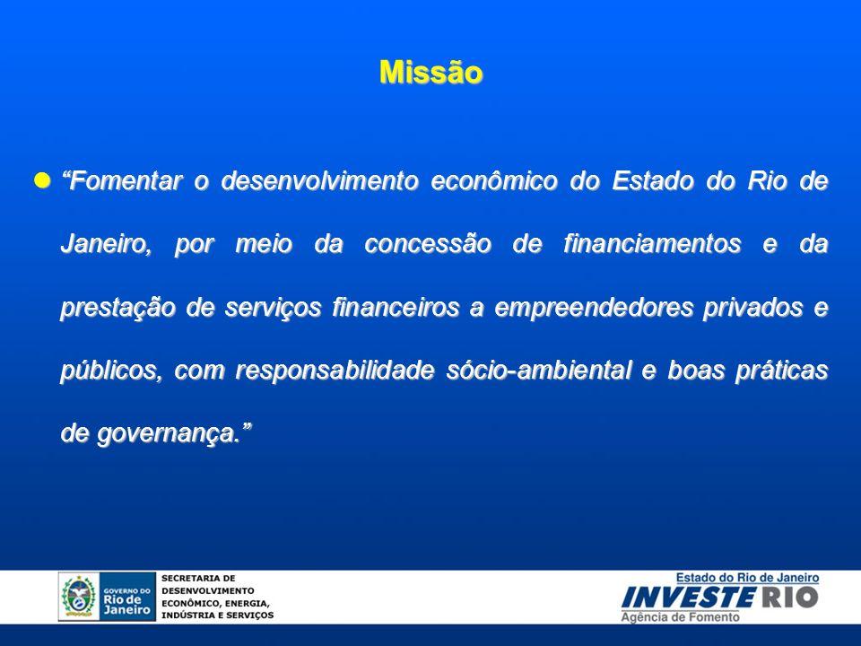 Fomentar o desenvolvimento econômico do Estado do Rio de Janeiro, por meio da concessão de financiamentos e da prestação de serviços financeiros a empreendedores privados e públicos, com responsabilidade sócio-ambiental e boas práticas de governança.