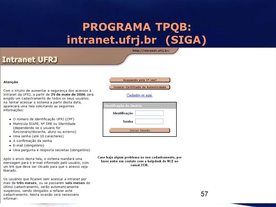 PROGRAMA TPQB: intranet.ufrj.br (SIGA) 57