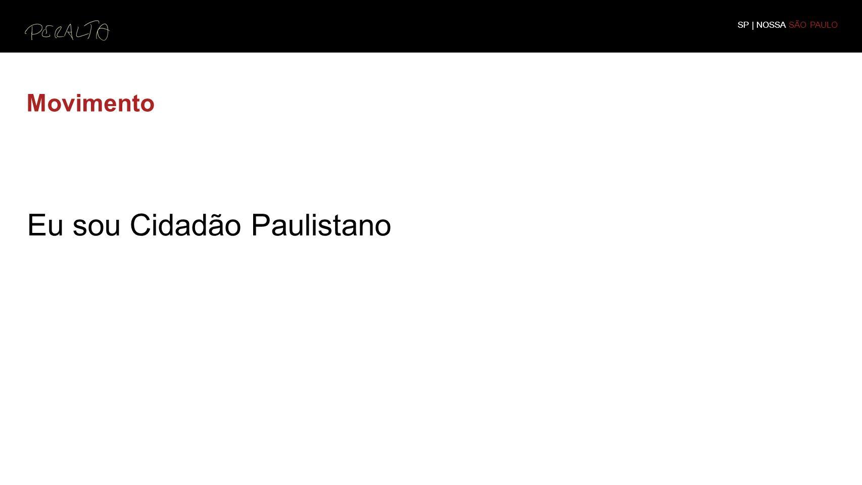Movimento SP | NOSSA SÃO PAULO Eu sou Cidadão Paulistano