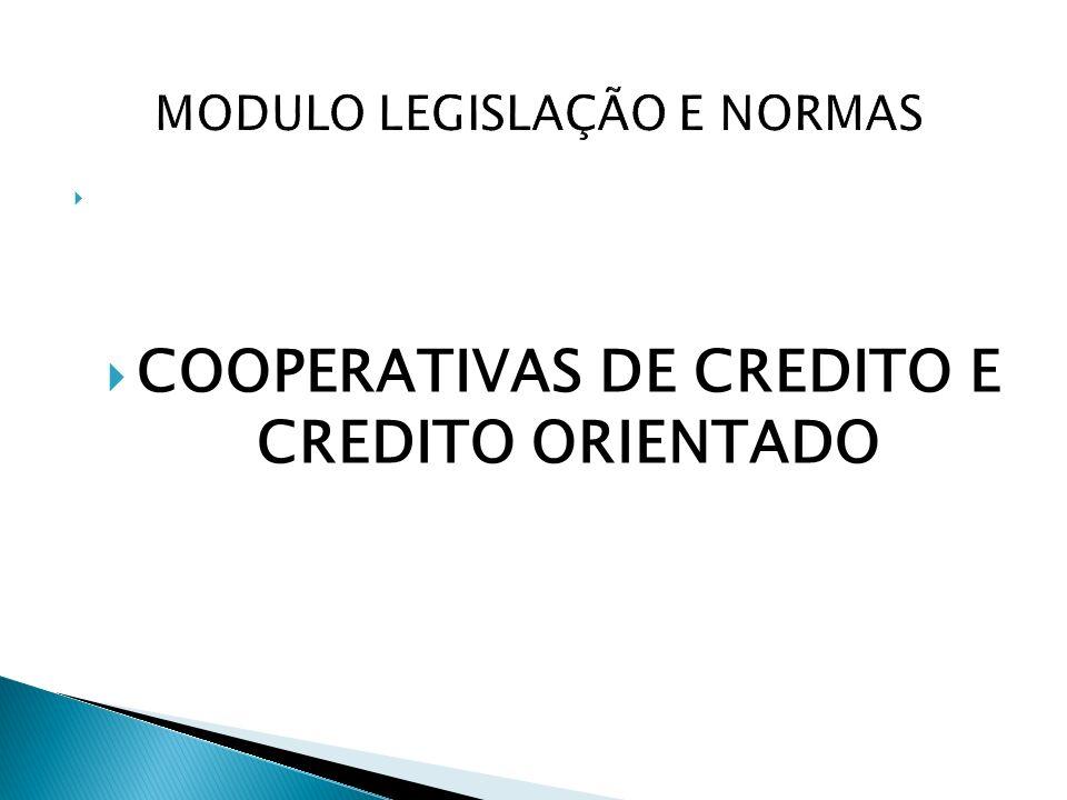 COOPERATIVAS DE CREDITO E CREDITO ORIENTADO