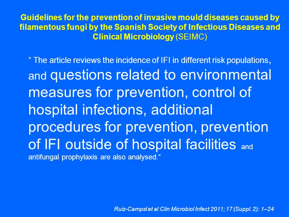 Guidelines for the prevention of invasive mould diseases caused by filamentous fungi by the Spanish Society of Infectious Diseases and Clinical Microb
