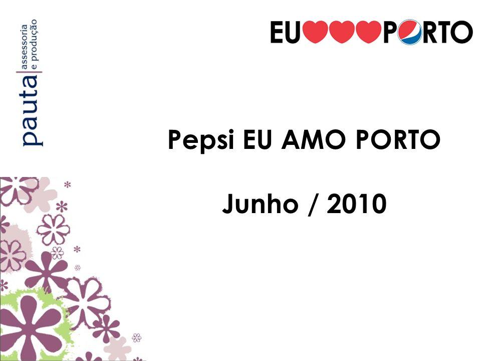 Pepsi EU AMO PORTO Junho / 2010