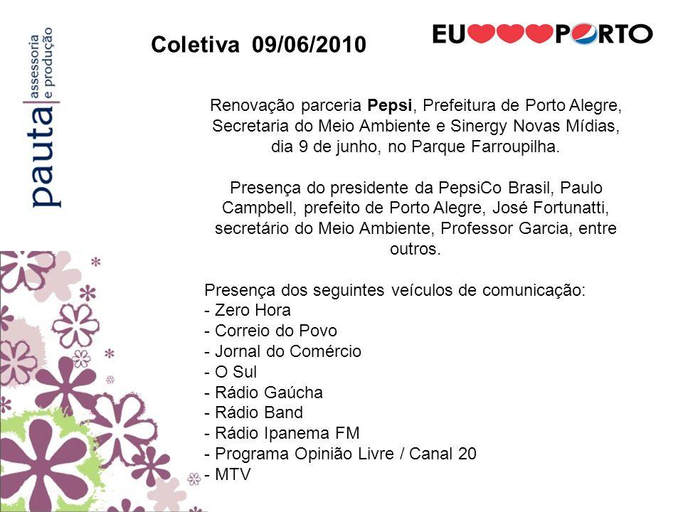 Coletiva 09/06/2010 Renovação parceria Pepsi, Prefeitura de Porto Alegre, Secretaria do Meio Ambiente e Sinergy Novas Mídias, dia 9 de junho, no Parqu