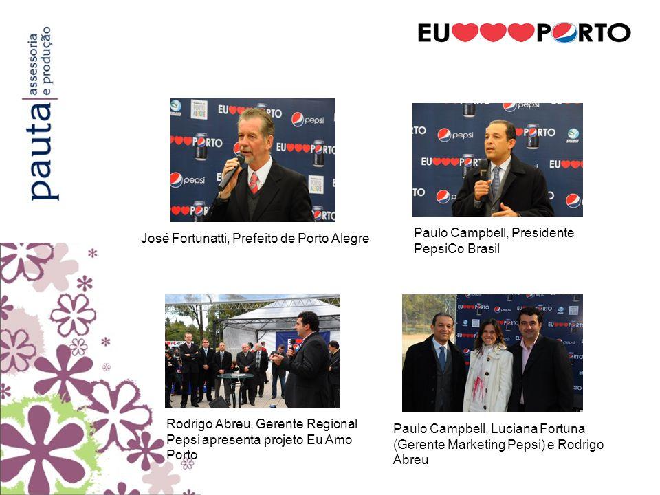 Rodrigo Abreu, Gerente Regional Pepsi apresenta projeto Eu Amo Porto Paulo Campbell, Presidente PepsiCo Brasil José Fortunatti, Prefeito de Porto Aleg