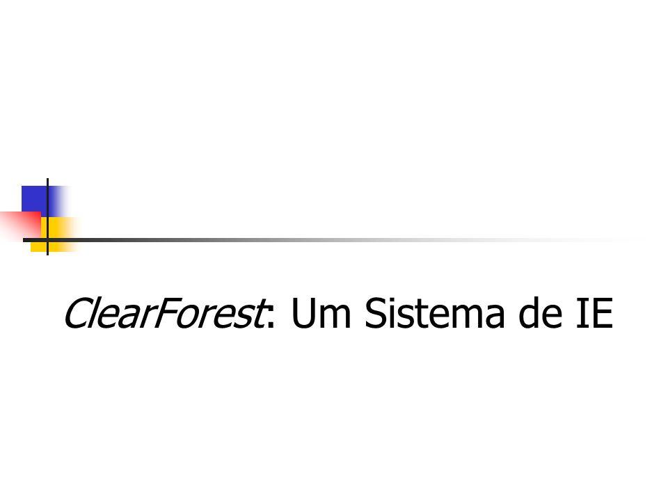 ClearForest: Um Sistema de IE