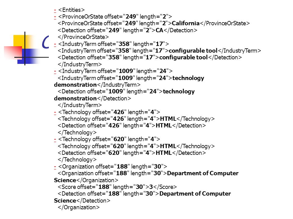ClearForest (3) - California CA - configurable tool - technology demonstration - HTML - HTML - Department of Computer Science 3 Department of Computer