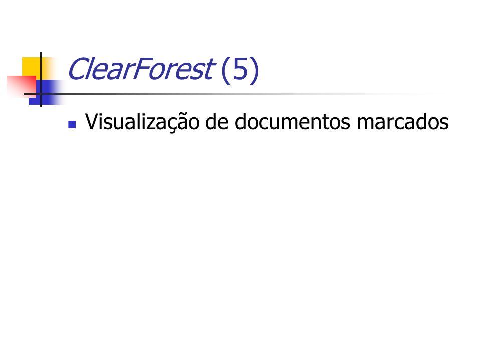 ClearForest (5) Visualização de documentos marcados