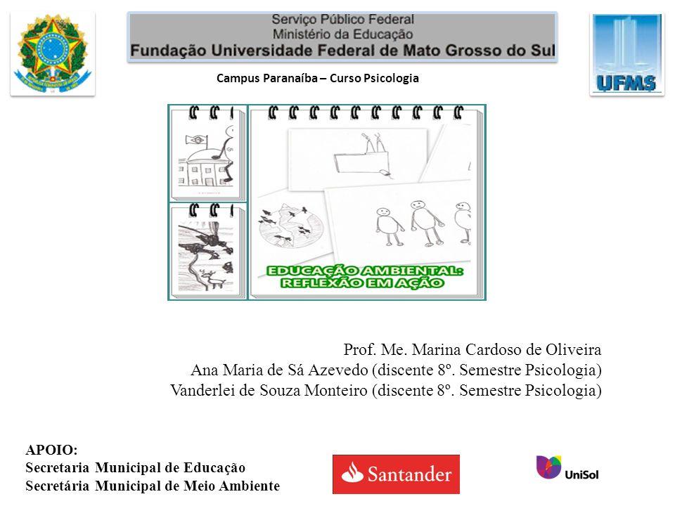 MÓDULO I Apresentação Educação Ambiental Crítica MÓDULO II Política Nacional de Educação MÓDULO III Práticas e ações que podem ser realizadas nas escolas.