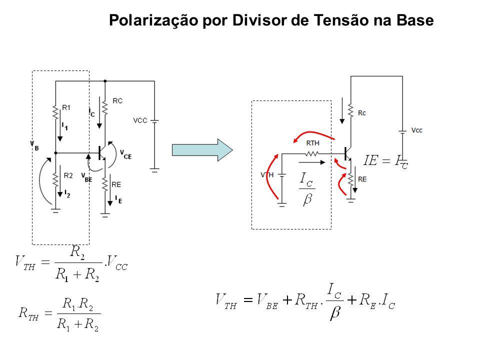 Polarização por Divisor de Tensão na Base