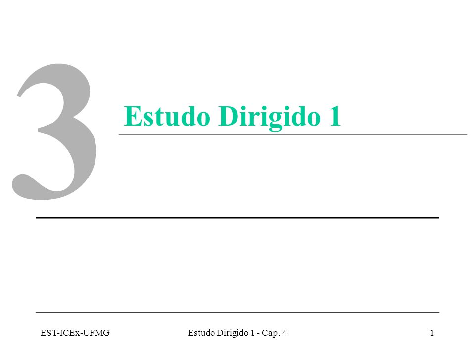 EST-ICEx-UFMGEstudo Dirigido 1 - Cap.42 Cap.