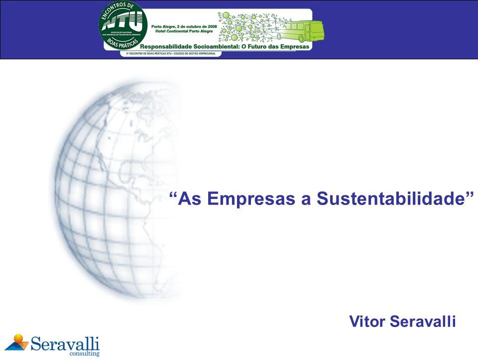 As Empresas a Sustentabilidade Vitor Seravalli