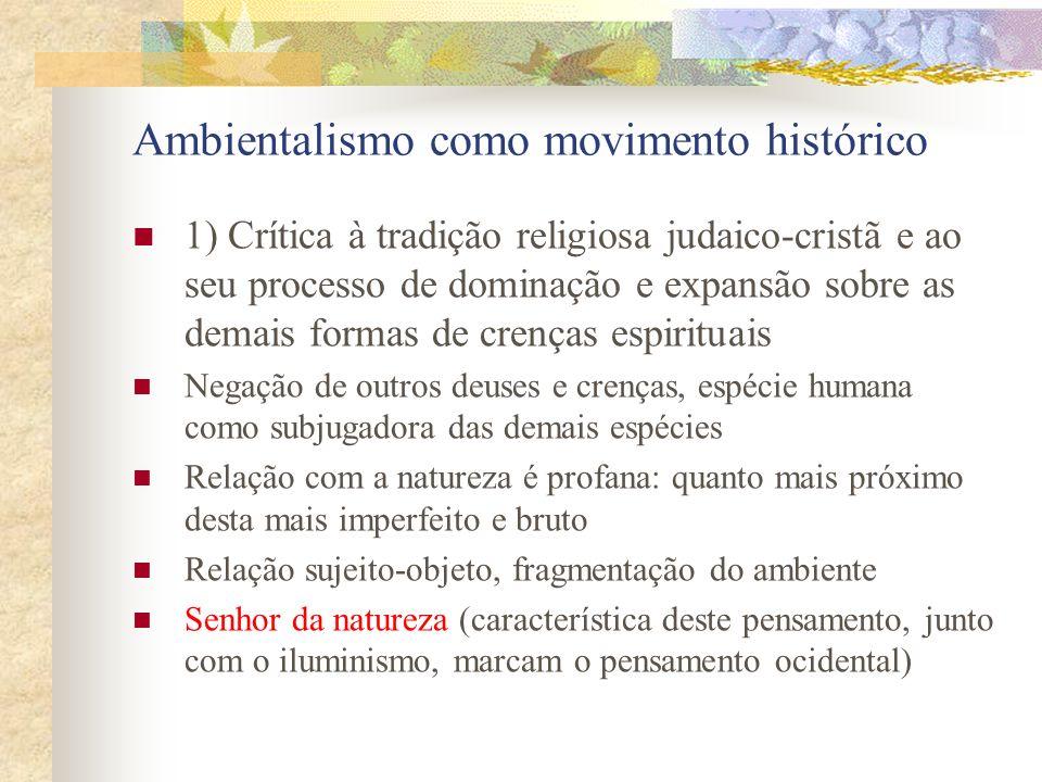 3) a universalidade do ambiente expressa projetos de determinados blocos, no sentido de buscar o domínio e a hegemonia de seus valores, necessidades e