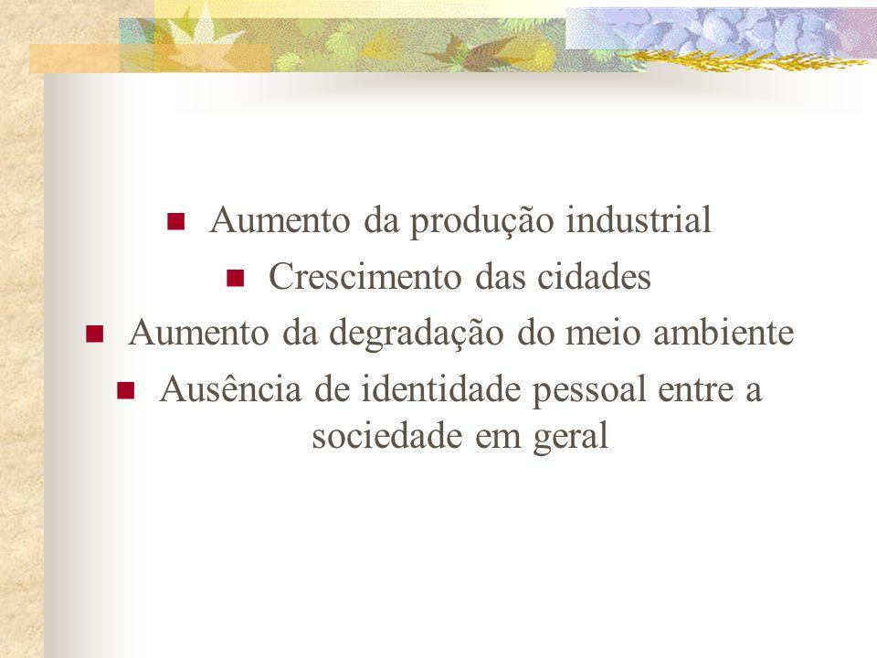 4) Crítica à sociedade industrial e ao uso tecnológico como meio de dominação e exploração Nunca foi vista tamanha velocidade nas transformações do am