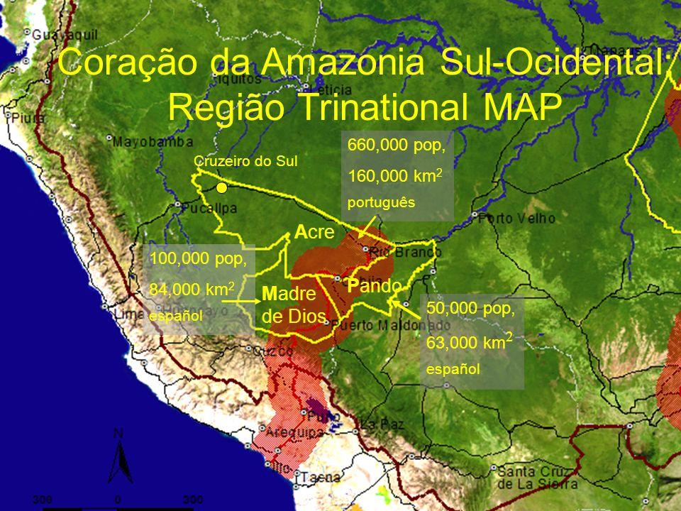 Acre Madre de Dios Pando 660,000 pop, 160,000 km 2 português 50,000 pop, 63,000 km 2 español 100,000 pop, 84,000 km 2 español Cruzeiro do Sul Coração