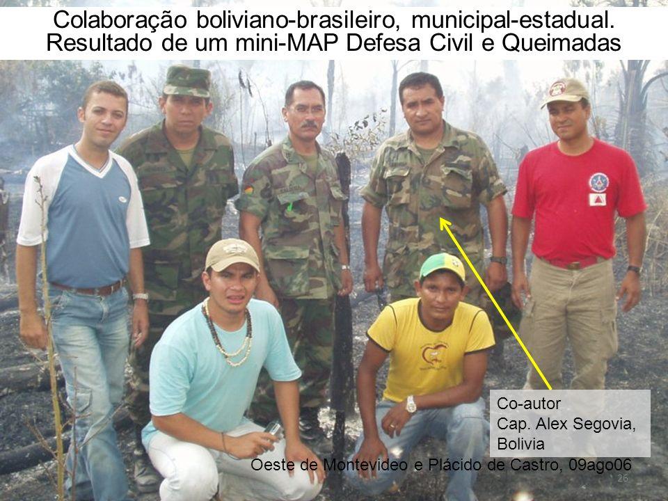 Colaboração boliviano-brasileiro, municipal-estadual. Resultado de um mini-MAP Defesa Civil e Queimadas Oeste de Montevideo e Plácido de Castro, 09ago