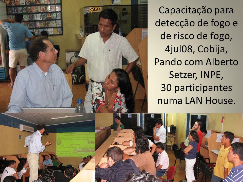 Capacitação para detecção de fogo e de risco de fogo, 4jul08, Cobija, Pando com Alberto Setzer, INPE, 30 participantes numa LAN House.