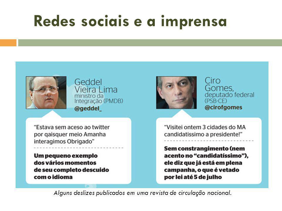 Redes sociais e a imprensa Alguns deslizes publicados em uma revista de circulação nacional.