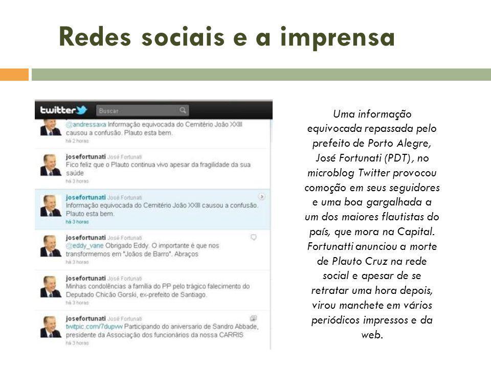 Uma informação equivocada repassada pelo prefeito de Porto Alegre, José Fortunati (PDT), no microblog Twitter provocou comoção em seus seguidores e um