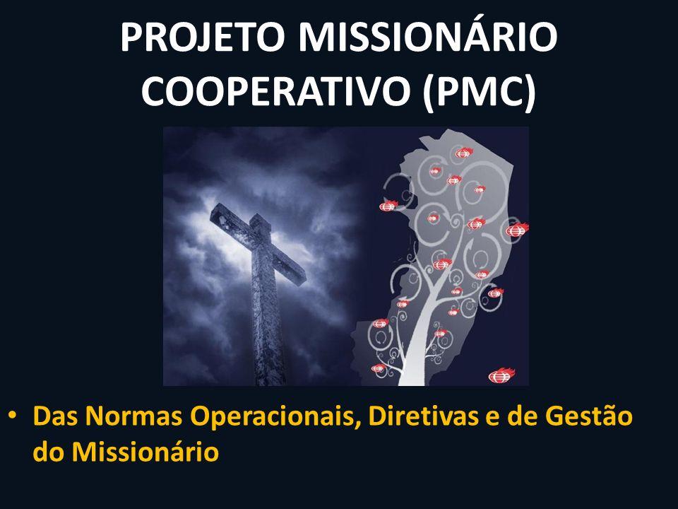 Das Normas Operacionais, Diretivas e de Gestão do Missionário