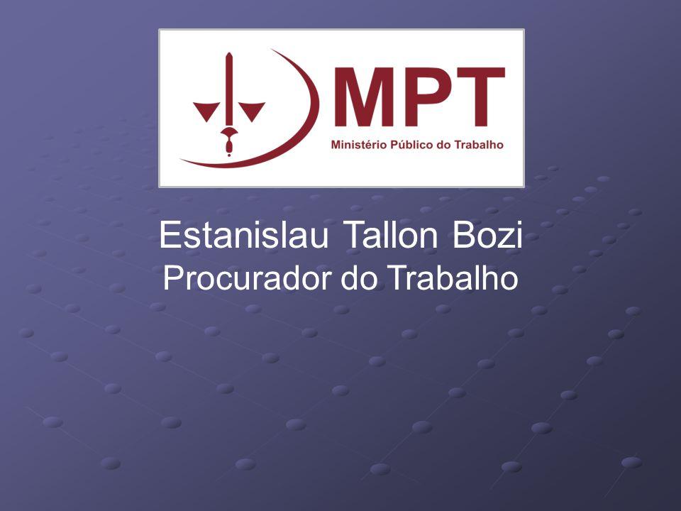 Estanislau Tallon Bozi Procurador do Trabalho