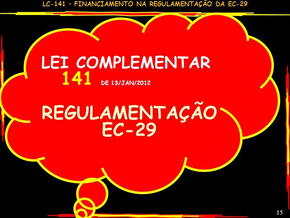 LC-141 – FINANCIAMENTO NA REGULAMENTAÇÃO DA EC-29 GILSON CARVALHO 14 ÍNDICE EJ & RG GASTO PÚBLICO BRASILEIRO-DIA COM SAÚDE - 2011 R$2,47 POR DIA