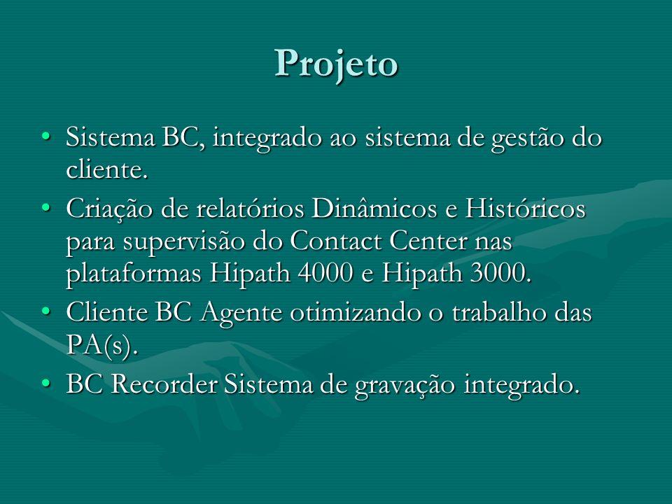 Projeto Sistema BC, integrado ao sistema de gestão do cliente.Sistema BC, integrado ao sistema de gestão do cliente. Criação de relatórios Dinâmicos e
