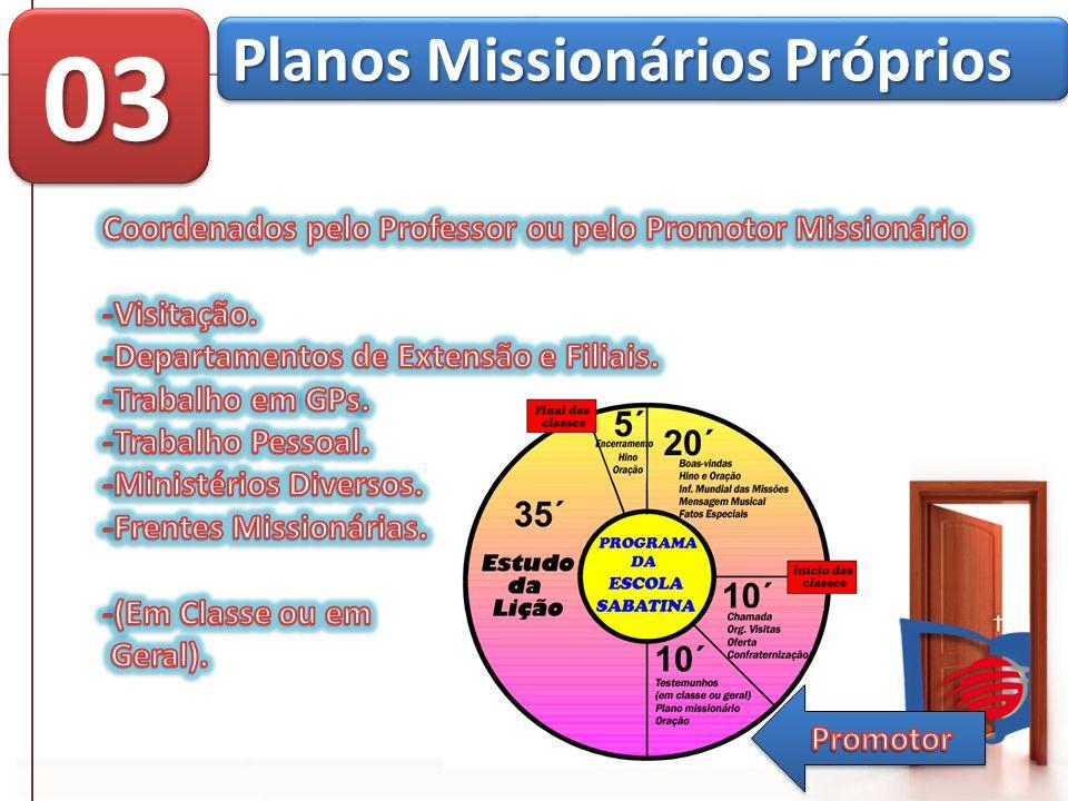 0303 Planos Missionários Próprios
