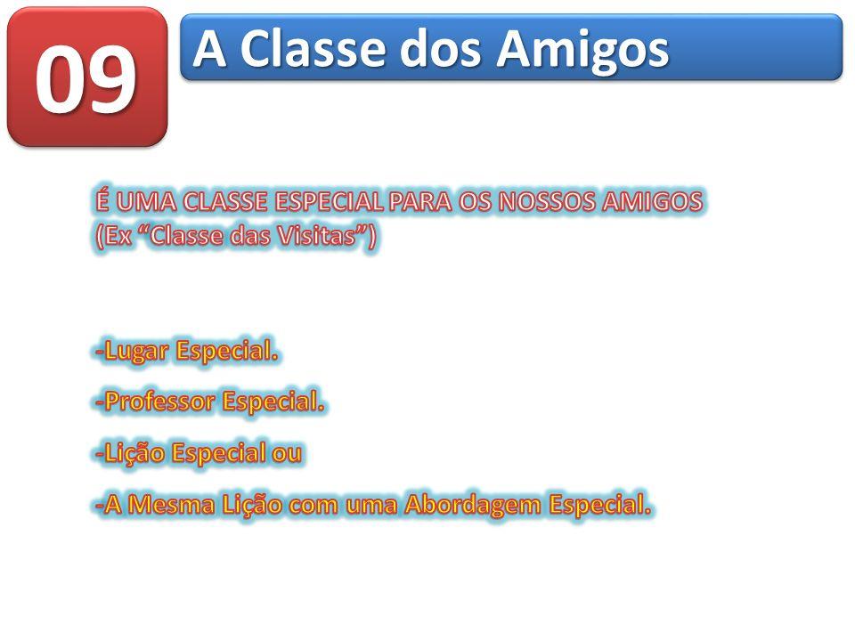 0909 A Classe dos Amigos