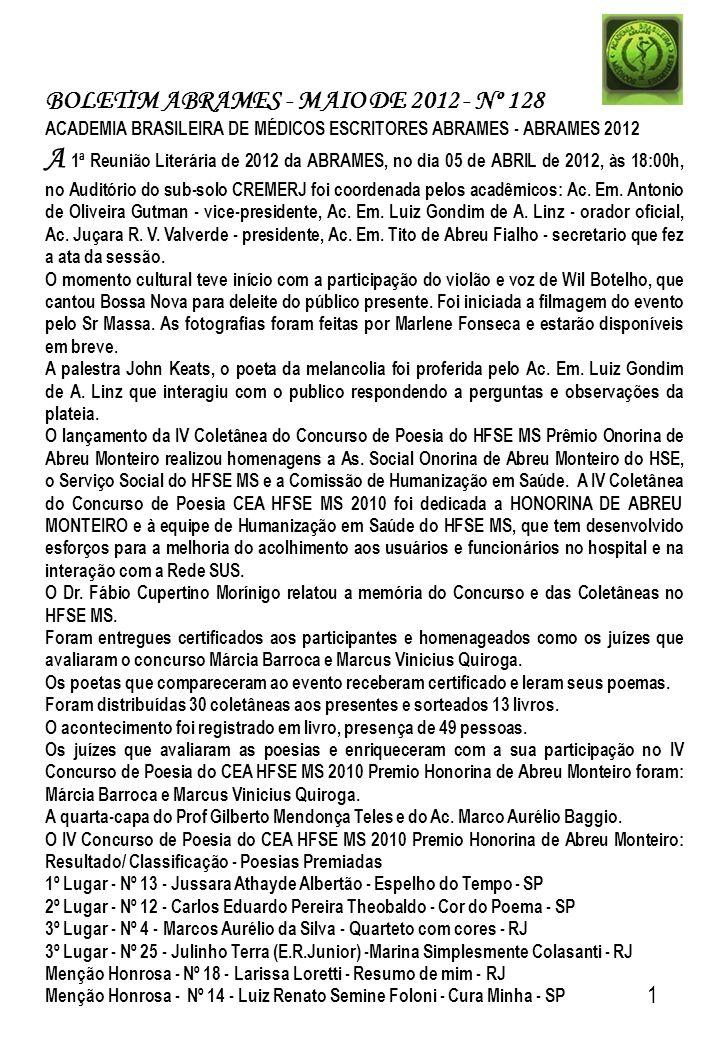 BOLETIM ABRAMES - MAIO DE 2012 - Nº 128 ACADEMIA BRASILEIRA DE MÉDICOS ESCRITORES ABRAMES - ABRAMES 2012 A 1ª Reunião Literária de 2012 da ABRAMES, no