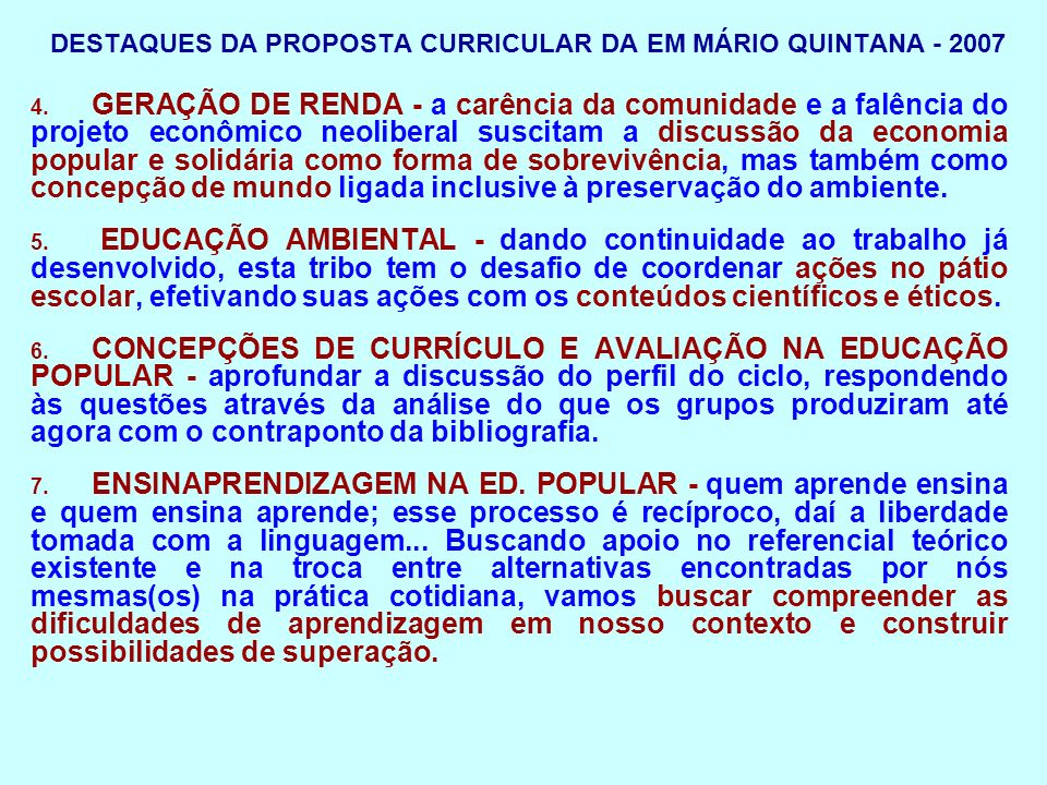 CRITÉRIOS PARA A SELEÇÃO DOS CONTEÚDOS EM DIFERENTES TENDÊNCIAS CURRICULARES 1.