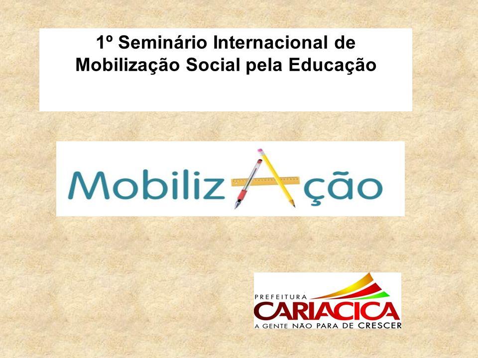 1º Seminário Internacional de Mobilização Social pela Educação