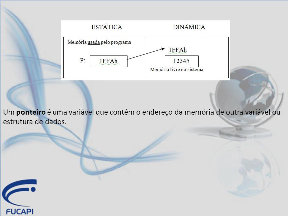 Um ponteiro é uma variável que contém o endereço da memória de outra variável ou estrutura de dados.
