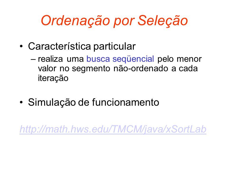 Seleção - Complexidade Para qualquer caso 95124 15924 12954 12459 1 a V: n-1 comparações 2 a V: n-2 comparações...