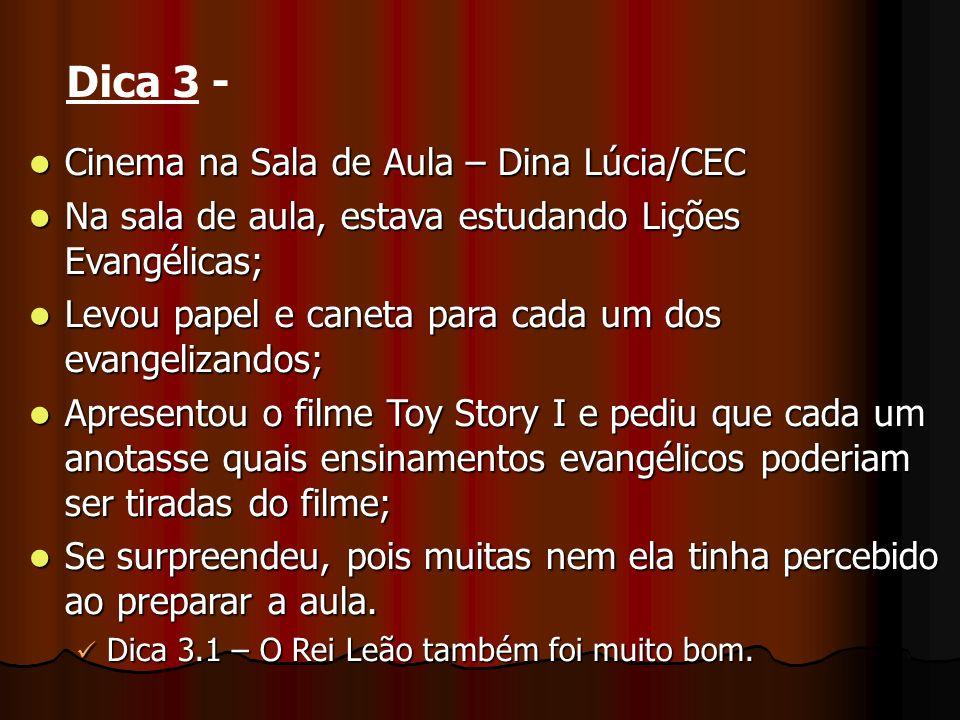Cinema na Sala de Aula – Dina Lúcia/CEC Cinema na Sala de Aula – Dina Lúcia/CEC Na sala de aula, estava estudando Lições Evangélicas; Na sala de aula,