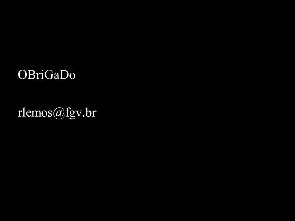 OBriGaDo rlemos@fgv.br