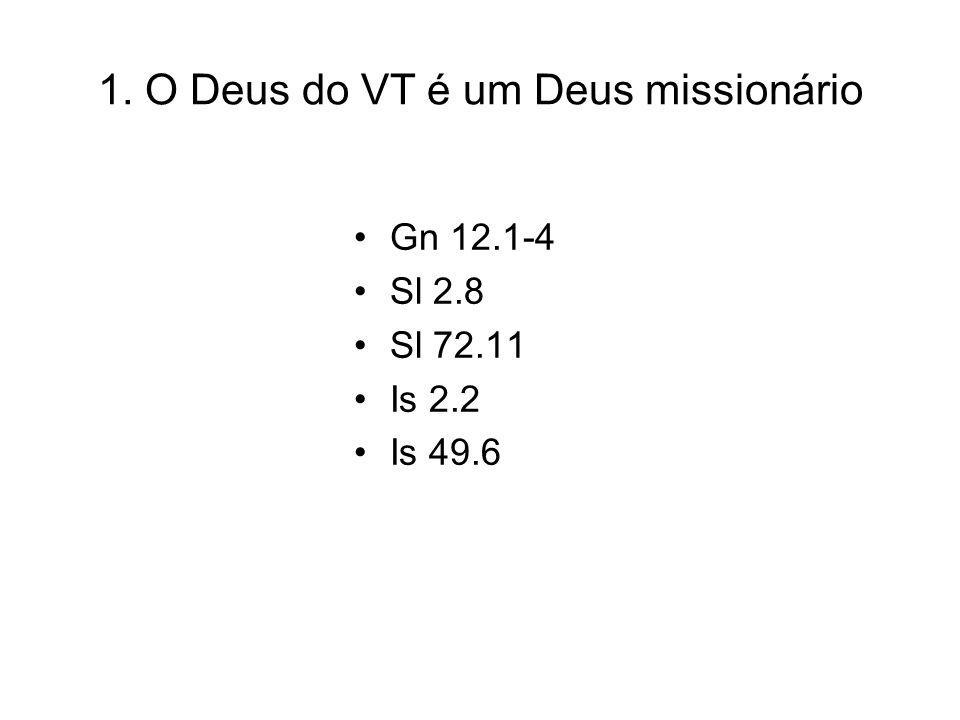 2. O Cristo dos evangelhos é um Cristo missionário Mt 10.6 Mt 15.24 Mt 8.11 Mt 28.19-20