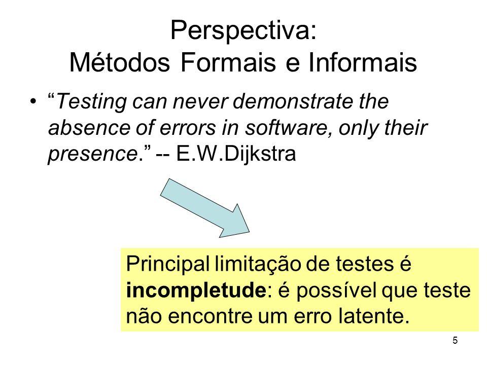 16 Suíte de teste Definição: conjunto de casos de testes Em geral, relacionado a módulo do sistema Exemplo: suíte de regressão